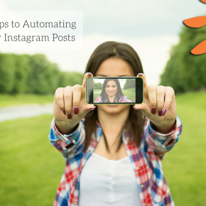 5 Steps to Automating Your Instagram Posts